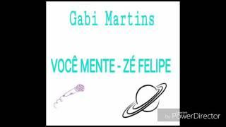 Você mente  -  Zé Felipe  (cover )