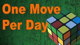 Solving a Rubik's Cube- 1 Turn Per Day