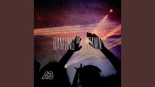 Dancing Till the Dawn