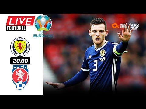 🔴 LIVE FOOTBALL : สก๊อตแลนด์ 0-2 เช็ก EURO 2020 บอลสดพากย์ไทย 14-6-64