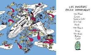 """Los Angeles Police Department - """"The Birds"""" (Full Album Stream)"""