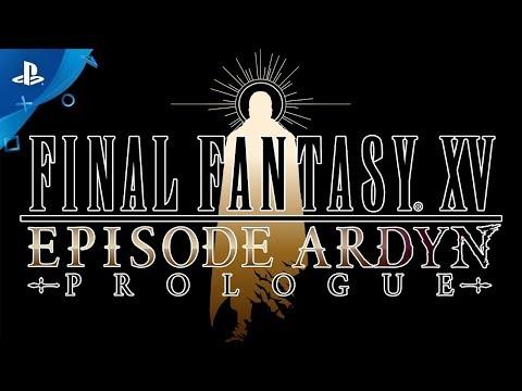 Final Fantasy XV: Episode Ardyn - Story Teaser Trailer  | PS4