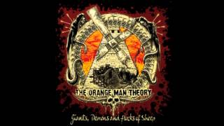 The Orange Man Theory - My Heritage