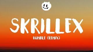 Kendrick Lamar ‒ HUMBLE (Lyrics / Lyrics Video) (Skrillex Remix)