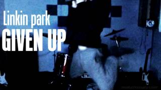 Linkin park - Given up (Cover) BEST FROM HERE !