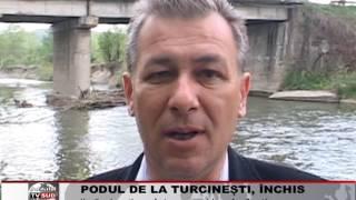 podul de la turcinesti, inchis
