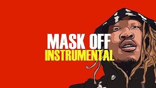 Future - Mask Off (Instrumental) + DL Link