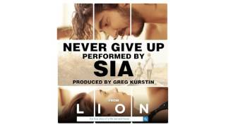 Sia - Never Give Up (from the Lion Soundtrack) [Audio]
