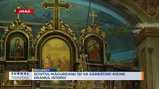 Schitul Magureanu isi va sarbatori maine hramul istoric