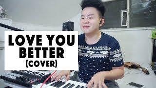 LOVE YOU BETTER - Lesha (cover) Karl Zarate +  JOBY GORILLAPOD GIVEAWAY! (OPEN)