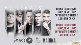 Me Llamas (Remix) Piso 21 Ft Maluma (Video Letra)