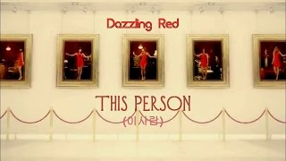 Dazzling Red - 이 사람 (This Person)
