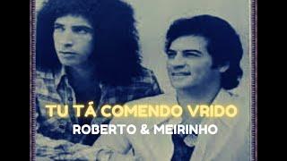 Roberto & Meirinho - Pedras D'água