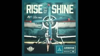 03. Avii  - Rise & Shine(Radio Edit)(featuring Lion Tree)
