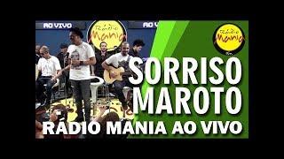 🔴 Radio Mania - Sorriso Maroto - Se Eu Te Pego, Te Envergo