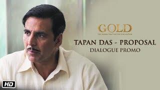 Tapan Das - Proposal Dialogue Promo   Gold   Akshay Kumar   15th August