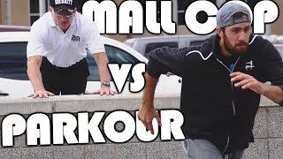 MALL COP VS PARKOUR