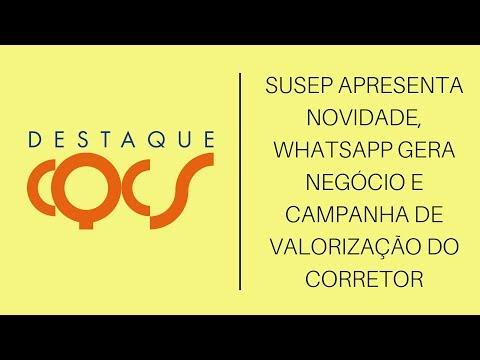 Imagem post: Susep apresenta novidade, WhatsApp gera negócio e campanha de valorização do Corretor