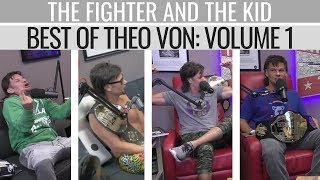 Best of Theo Von | Volume 1 | The Fighter and The Kid
