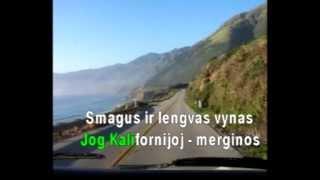 Vytautas Kernagis-Kalifornija (karaoke) +Žodžiai
