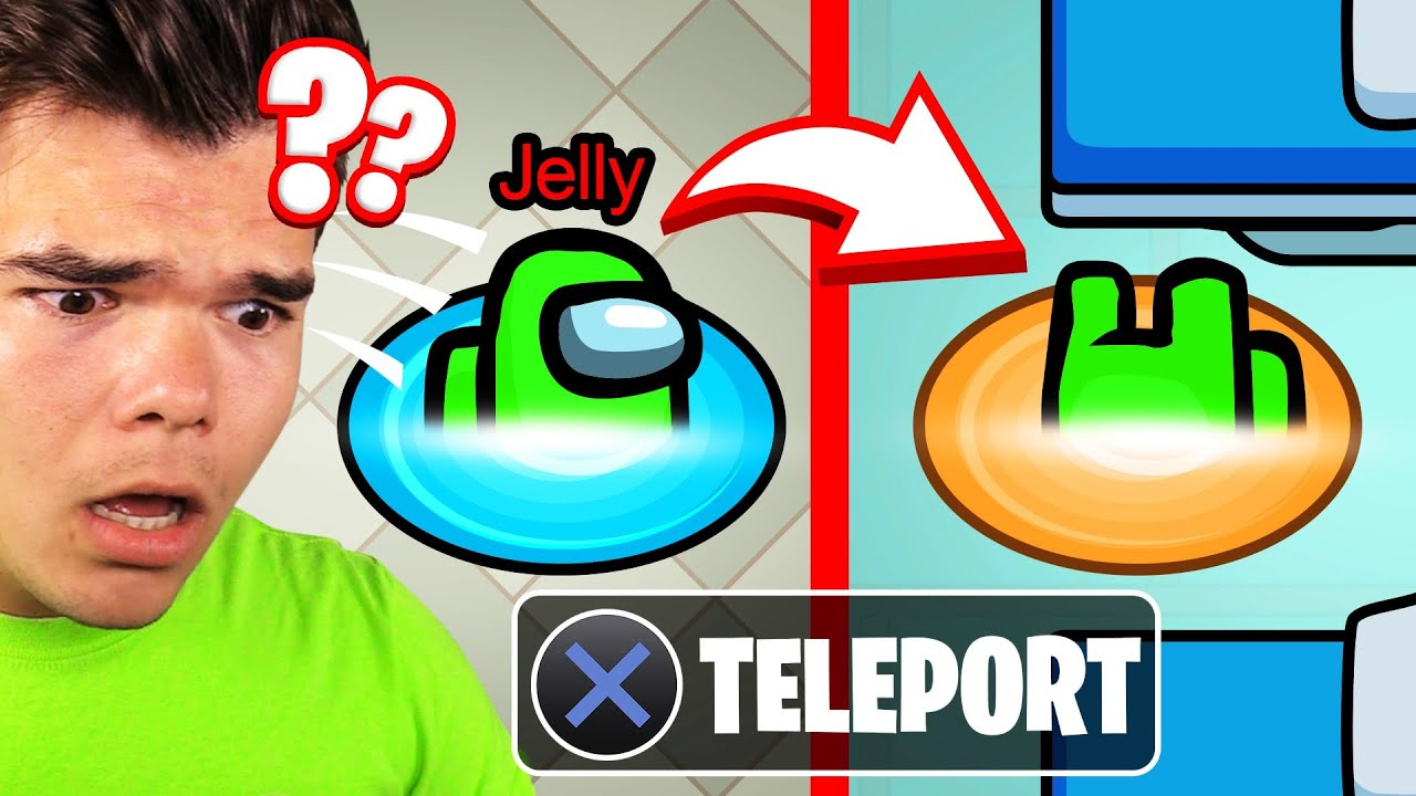 Jelly - TELEPORTING In AMONG US Using PORTALS!