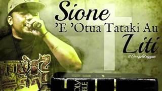 Sione Liti - 'E 'Otua Tataki Au