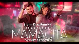Fabinho e Rodolfo - Mamacita - ( John Diaz Remix  )