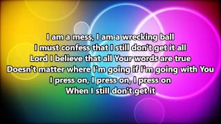 Press On (feat. Blanca Callahan) -Building 429 ~Lyrics