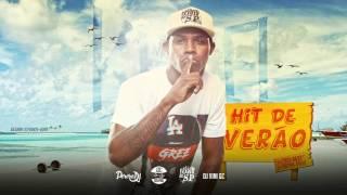MC Kekel - Hit de Verão (Áudio Oficial) PereraDJ e DJ Vini