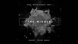 Zed - The Middle Chachi & Dstar Remix Radio