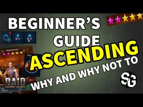 [RAID SHADOW LEGENDS] BEGINNER'S GUIDE TO ASCENDING - WHY AND WHY NOT TO