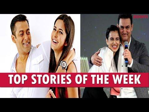 Salman's Concern For Katrina | Aamir Maintains Good Bond With Kangana | Top Stories Of The Week