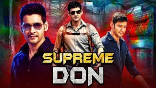 Supreme Don New South Indian Movies Dubbed in Hindi 2019 Full | Mahesh Babu, Bipasha Basu