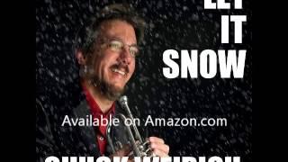 Chuck Weirich - Let It Snow - Smooth Jazz Trumpet.com