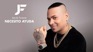 Jacob Forever - Necesito Ayuda (Audio Oficial)