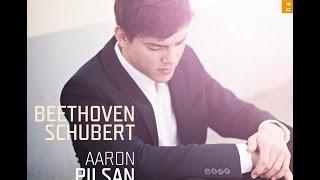 Aaron Pilsan | Beethoven, Schubert (debut recording)