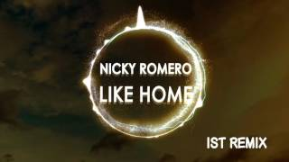 Nicky Romero & NERVO - Like Home  (ist Bootleg Remix)