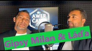 Gipsy Milan & Láďa - Avľom khere |VIDEO
