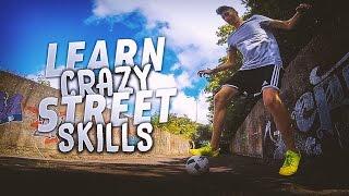 CRAZY Street Football Skills! - Learn 3 Street Soccer/Futsal Skills Tutorial | #itcouldhappen