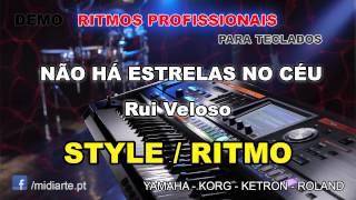 ♫ Ritmo / Style  - NÃO HÁ ESTRELAS NO CÉU - Rui Veloso