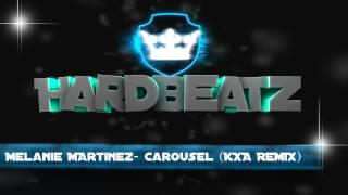 Melanie Martinez - Carousel ( KXA REMIX ) | Trap sin Copyright