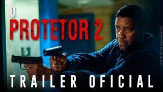 O Protetor 2 | Trailer Oficial (Dublado)