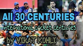 virat kohli international cricket centuries,viral kohli all century list