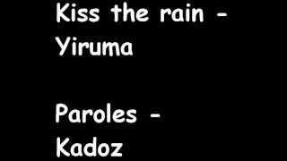 Kiss the rain - Semi Slam - MKadoz