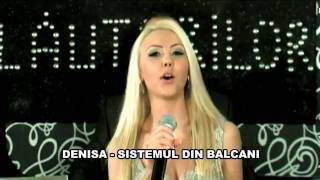DENISA - Sistemul din Balcani (video original)