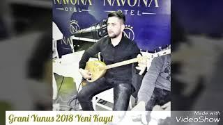 Grani Yunus Yeni Kayıt 2018 Bomba Ağır Delilo Yeni Nu New