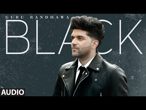 Guru Randhawa: BLACK (Full Audio) Bunty Bains, Davvy Singh | Bhushan Kumar | T-Series
