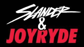 Slander & Joyryde - ID