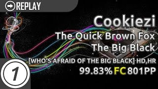 Cookiezi | The Quick Brown Fox - The Big Black [WHO'S AFRAID OF THE BIG BLACK] +HD,HR | 99.83% 801pp