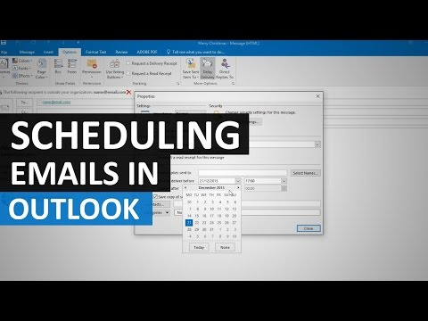 Scheduling emails in Outlook